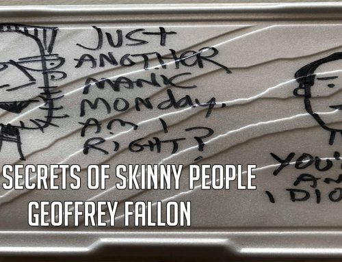 The Secrets of Skinny People by Geoffrey Fallon: Whiteboard